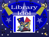 Library Idol (Library Orientation) in Jeopardy format