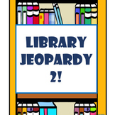 Library Jeopardy Game 2! {Editable}