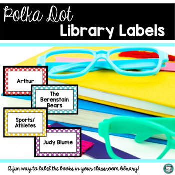Classroom Decor - Library Labels - Seeing Spots