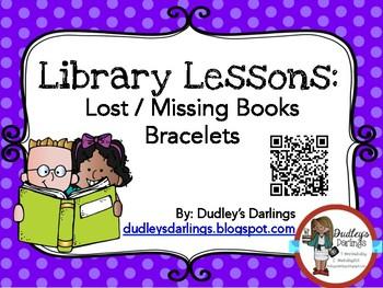 Library Lesson: Lost Book / Book Return Bracelet