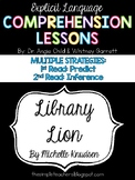 Library Lion - 1st Read Predict, 2nd Read Inference Comprehension Lessons
