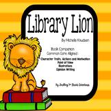 Library Lion Common Core: Book Companion