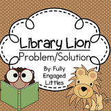 Problem and Solution, Writing Prompts, and Graphic Organizers with Library Lion