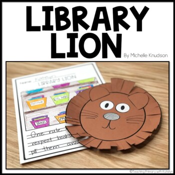 Library Lion: Written Response and Craftivity