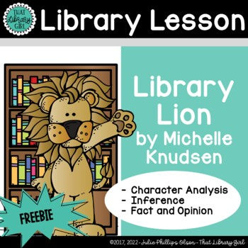 Library Lion : Character Analysis and Fact & Opinion