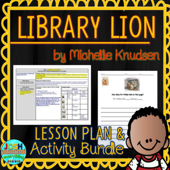 Library Lion by Michelle Knudsen 4-5 Day Lesson Plan