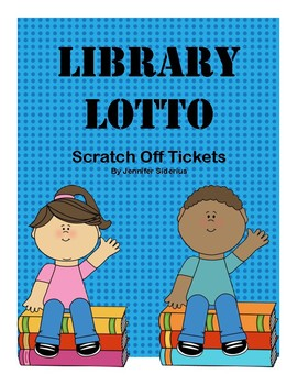 Library Lotto: Scratch Off Tickets
