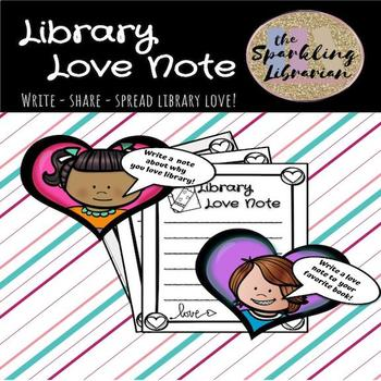 Library Love Notes - Write a love note to your library!