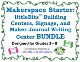 Makerspace Starter: littleBits (TM) Centers and Makerspace BUNDLE