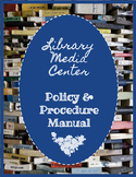 Library Media Policy Procedure Manual