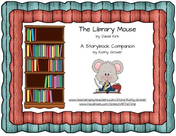 Library Mouse  A Storybook Companion