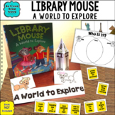 Read Aloud Interactive Book Activities: Library Mouse A World to Explore