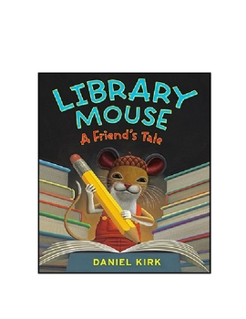 Library Mouse by Daniel Kirk Activities