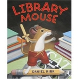 Library Mouse by Daniel Kirk Comprehension Packet