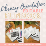 Library Orientation Flipbook for Back to School [Editable]