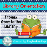 Library Orientation: Froggy Goes to the Library