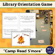Library Orientation Game: Camp Read S'more Theme