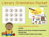 Library Orientation Packet Grades PK-1