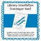 Library Orientation Scavenger Hunt **No Prep Work Required**