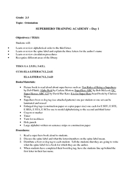 Library Orientation:  Super Hero Training Academy Day 1