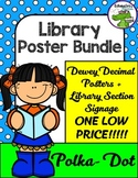 Library Polka Dot Posters Bundle: Dewey Decimal + (EDITABLE) Library Signs
