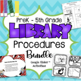 Library Procedures PreK-5th Grade Bundle