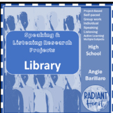 Speaking & Listening Research Project Based Learning: Library or Literacy Based