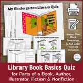 Library Quiz for Parts of a Book, Author, Illustrator, Fic