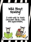 Library Rules and Expectations- Wild about reading theme.