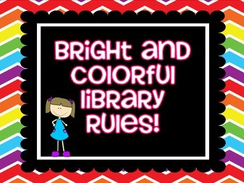 Library Rules on Bright Rainbow Chevron paper