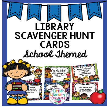 Library Scavenger Hunt- School Themed