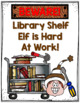 Library Shelf Elf Posters