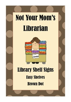 Library Shelf Signs - Easy Readers - Brown Dot
