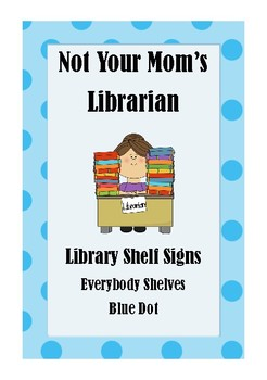 Library Shelf Signs - Everybody Section - Blue Dot