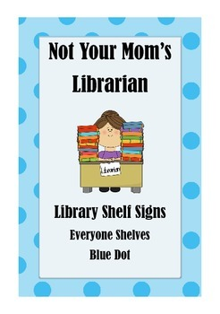 Library Shelf Signs - Everyone Section - Blue Dot