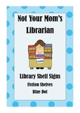 Library Shelf Signs - Fiction - Blue Dot