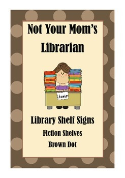 Library Shelf Signs - Fiction - Brown Dot