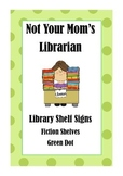 Library Shelf Signs - Fiction - Green Dot
