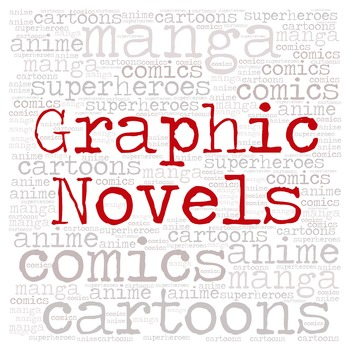Library Sign:  GRAPHIC NOVELS