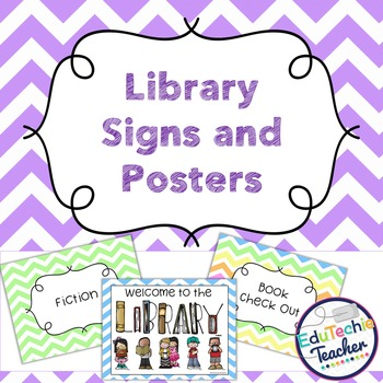 Library Signs and Posters {Chevron} -Includes Editable Signs