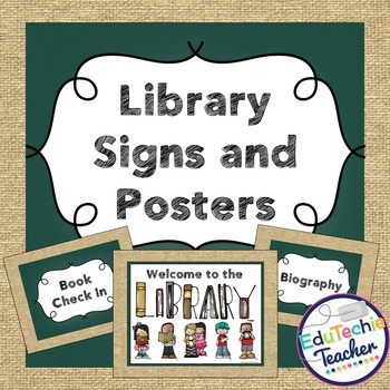 Library Signs and Posters {Chalkboard and Burlap} -Includes Editable Signs