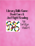 Library Skills Game: Book Care & Just Right Reading