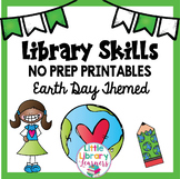 Library Skills No Prep Printables- Earth Day Themed