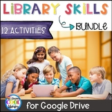 Library Skills for Google Drive - BUNDLE - Distance Learning