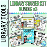 Library Starter Kit BUNDLE #3 for the Elementary School Library/Media Center