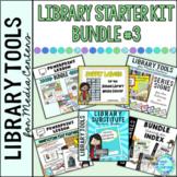 Library Starter Kit BUNDLE #3 for the Elementary School Library Media Center