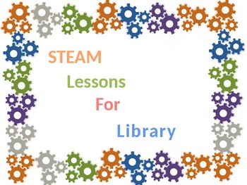 Library Steam / Stem Lessons