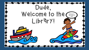 Library Surfers: An Introduction to the School Library