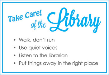 Library Take Care Signs