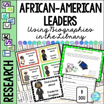 Library Skills: Task Cards for Biography Research: Famous African-Americans